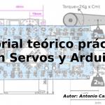 Tutorial teórico páctico con Servos y Arduino